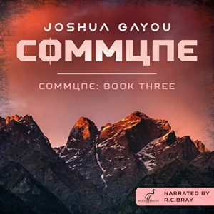Commune: Book Three by Joshua Gayou