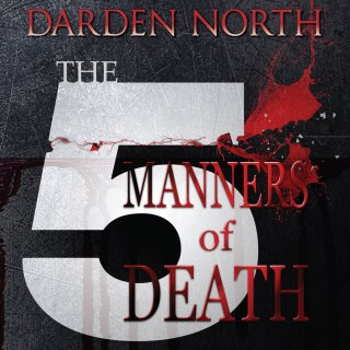 Audiobook: The 5 Manners of Death by Darden North (Narrated by Steven Jay Cohen)