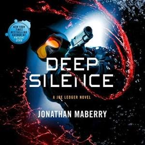 Deep Silence by Jonathan Maberry
