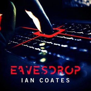 Eavesdrop by Ian Coates (Narrated by Simon Darwen)