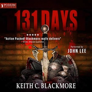 131 Days by Keith C. Blackmore