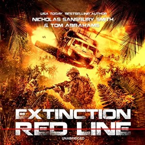 Extinction Red Line by Tom Abrahams & Nicholas Sansbury Smith (Narrated by Bronson Pinchot)