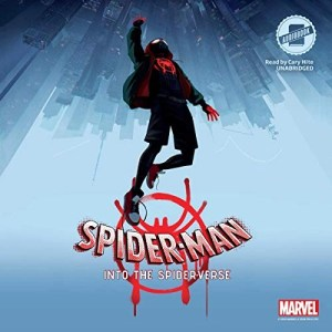 Spider-Man: Into the Spider-Verse by Marvel Press