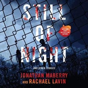 Still of Night by Jonathan Maberry, Rachael Lavin