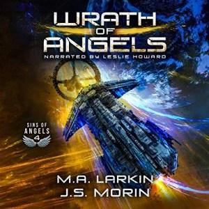 Wrath of Angels by M.A. Larkin, J.S. Morin
