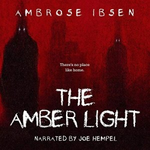 The Amber Light by Ambrose Ibsen