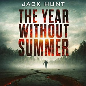 The Year Without Summer by Jack Hunt