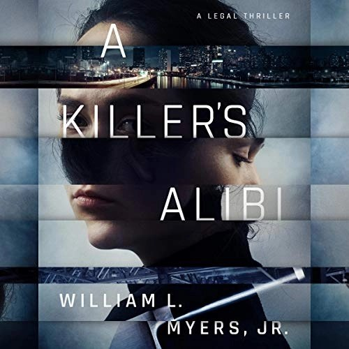 A Killer's Alibi by William L. Myers Jr.