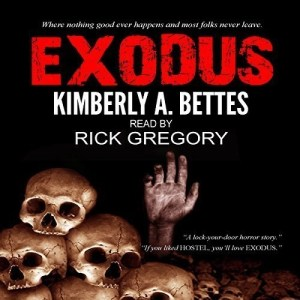 Exodus by Kimberly A Bettes (Narrated by Rick Gregory)