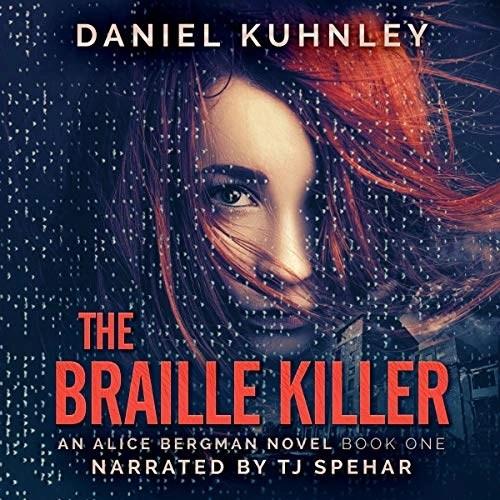 The Braille Killer by Daniel Kuhnley