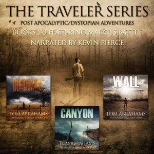 The Traveler Series Box Set: Books 1-3 by Tom Abrahams (Narrated by Kevin Pierce)