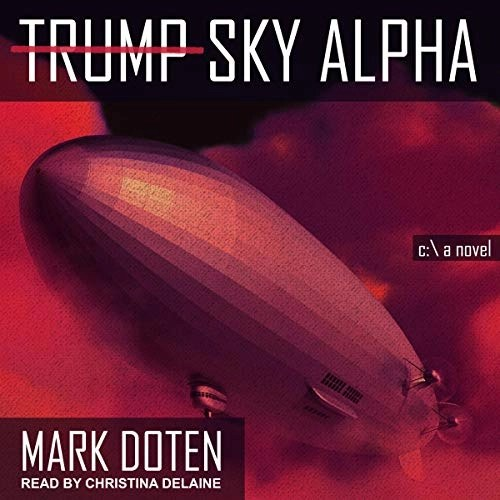 Trump Sky Alpha by Mark Doten