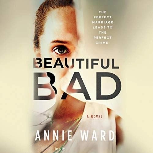 Beautiful Bad by Annie Ward