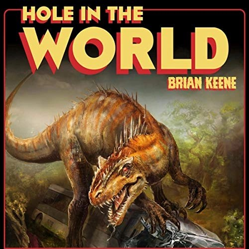 Hole in the World by Brian Keene