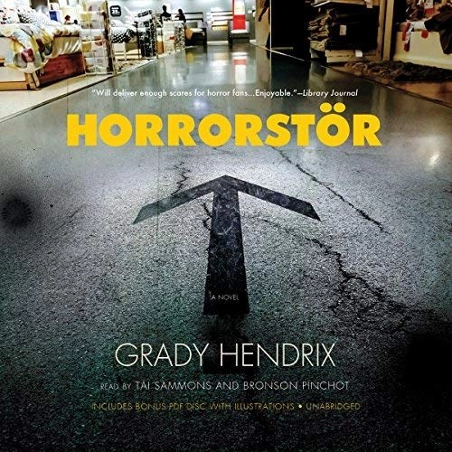 Horrorstor by Grady Hendrix