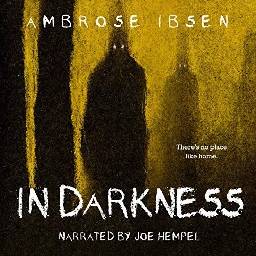 In Darkness by Ambrose Ibsen