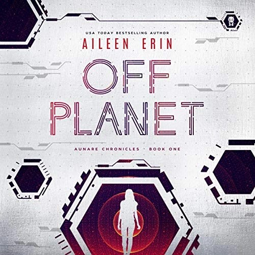 Off Planet by Aileen Erin