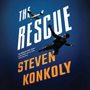 The Rescue (Ryan Decker #1) by Steven Konkoly (Narrated by Thom Rivera)