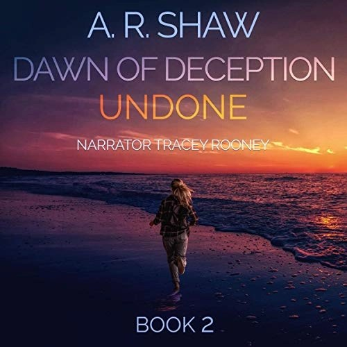 Undone: A Post-Apocalyptic Survival Thriller by A. R. Shaw