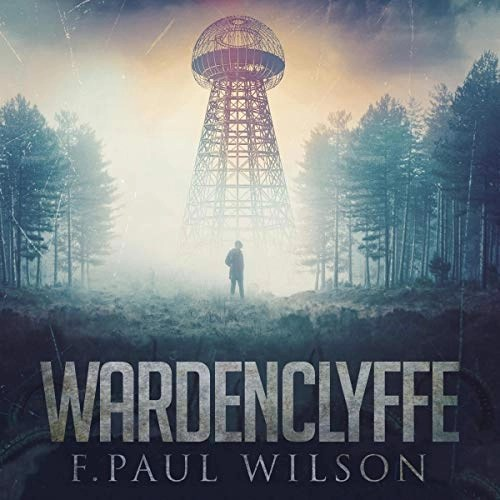 Wardenclyffe by F. Paul Wilson