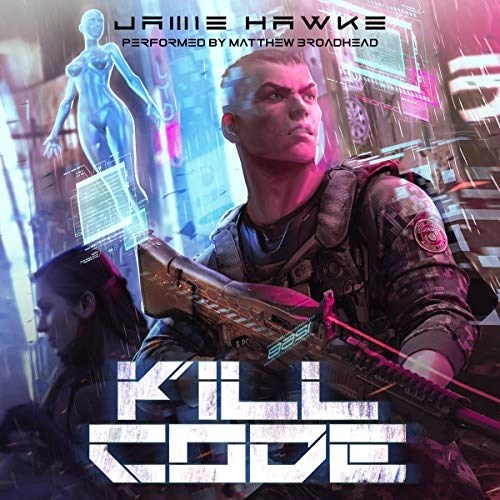 Kill Code by Jamie Hawke, Justin Sloan