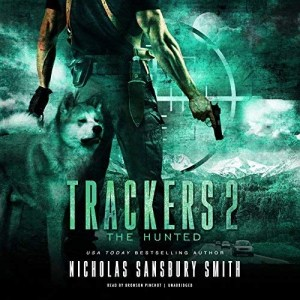 Trackers 2: The Hunted by Nicholas Sansbury Smith (Narrated by Bronson Pinchot)