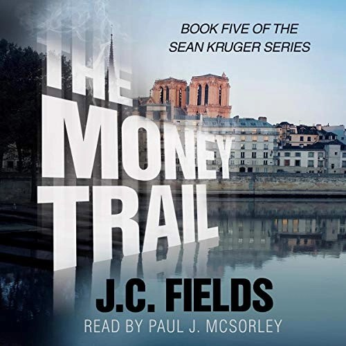 The Money Trail by J.C. Fields