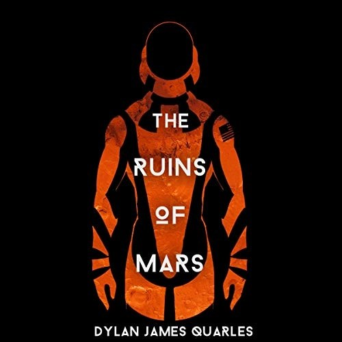 The Ruins of Mars by Dylan James Quarles