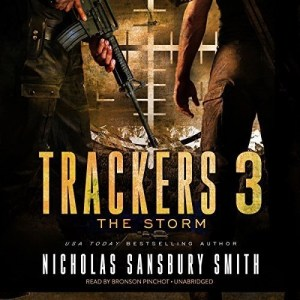 Trackers 3: The Storm by Nicholas Sansbury Smith (Narrated by Bronson Pinchot)
