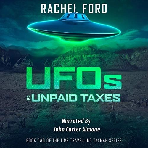 UFOs & Unpaid Taxes by Rachel Ford