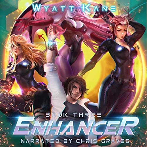 Enhancer 3 by Wyatt Kane