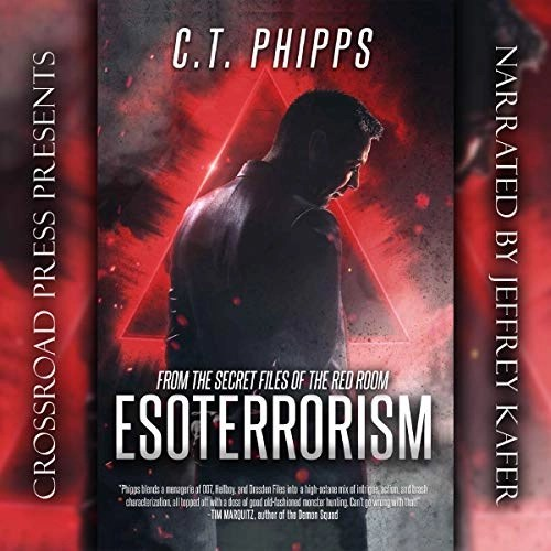 Esoterrorism by C. T. Phipps