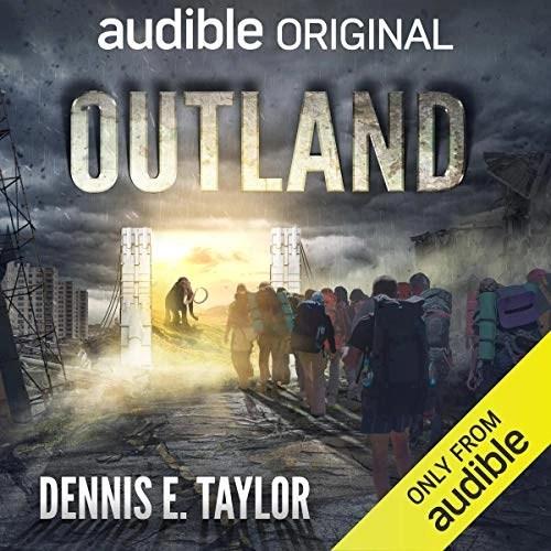 Outland by Dennis E. Taylor