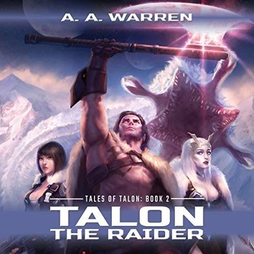 Talon the Raider by A. A. Warren