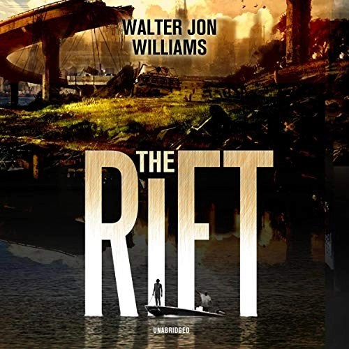 The Rift Narrated by Kevin Kenerly