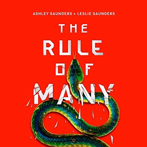 The Rule of Many by Ashley Saunders, Leslie Saunders