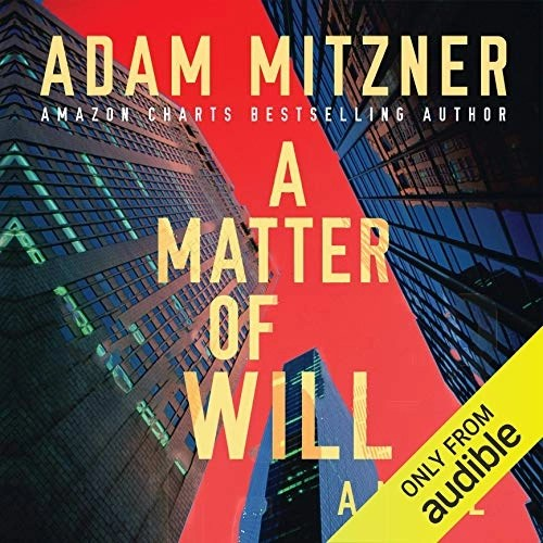A Matter of Will by Adam Mitzner