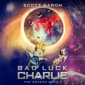 Bad Luck Charlie by Scott Baron (Narrated by Gary Bennett)