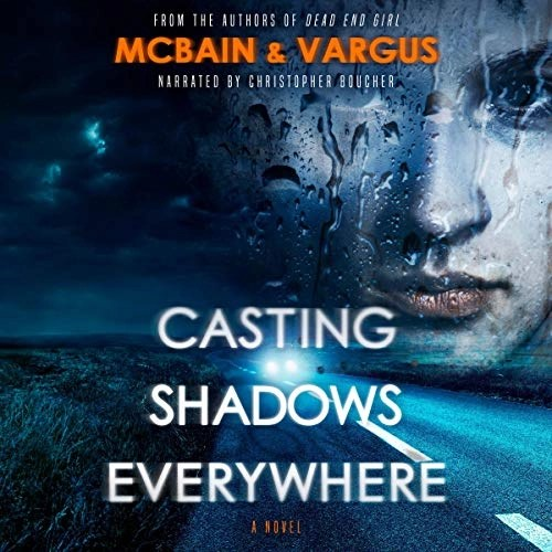 Casting Shadows Everywhere by L.T. Vargus, Tim McBain