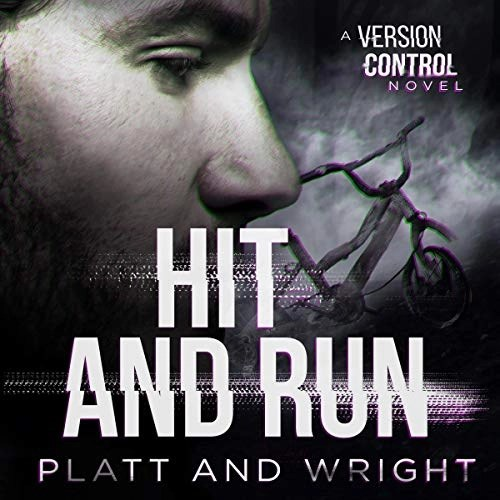 Hit and Run by Sean Platt, David W. Wright
