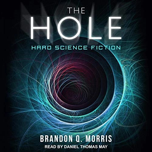 The Hole by Brandon Q. Morris