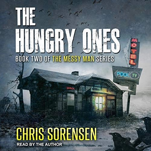 The Hungry Ones by Chris Sorensen