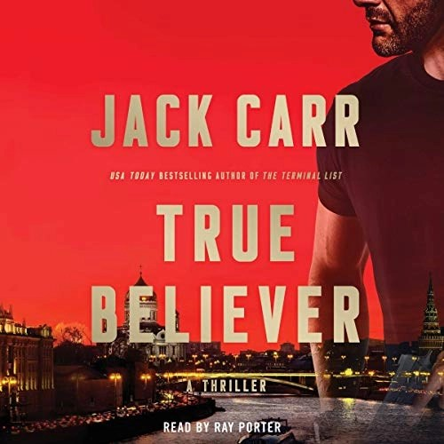 True Believer by Jack Carr