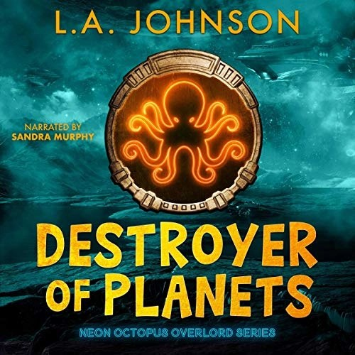 Destroyer of Planets by L.A. Johnson