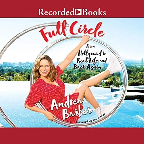 Full Circle by Andrea Barber