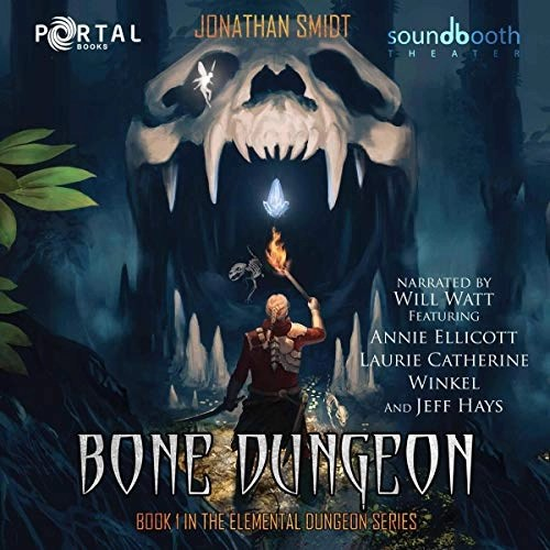 Bone Dungeon by Jonathan Smidt, Portal Books