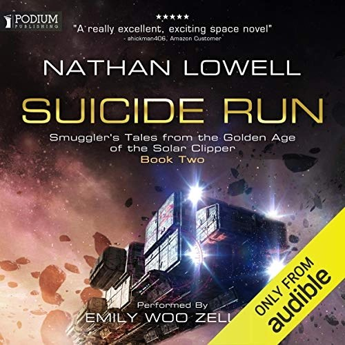 Suicide Run by Nathan Lowell