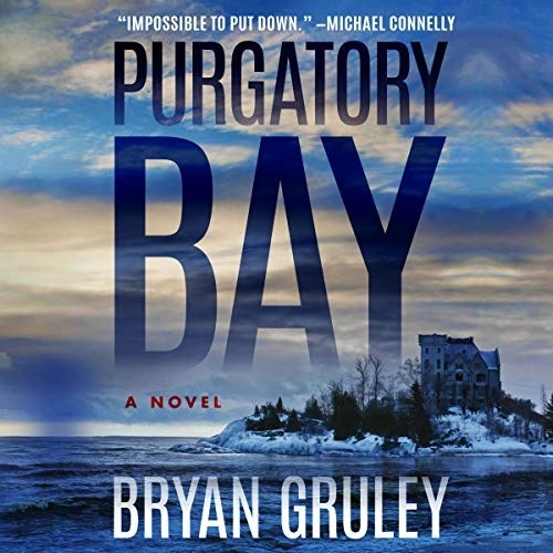 Purgatory Bay by Bryan Gruley