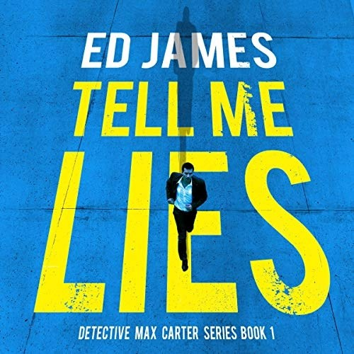 Tell Me Lies by Ed James
