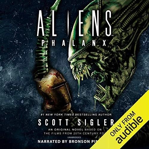 Aliens: Phalanx by Scott Sigler